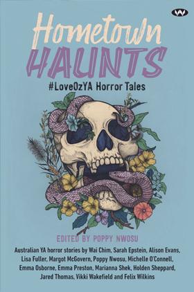 Hometown Haunts: LoveOzYA Horror Tales